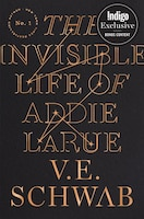 The Invisible Life of Addie LaRue (Indigo Exclusive Edition)