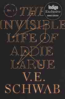 The Invisible Life of Addie LaRue (Indigo Exclusive Edition) by V. E. SCHWAB