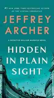 Hidden In Plain Sight: A Detective William Warwick Novel by Jeffrey Archer