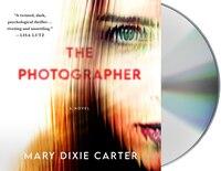 The Photographer: A Novel