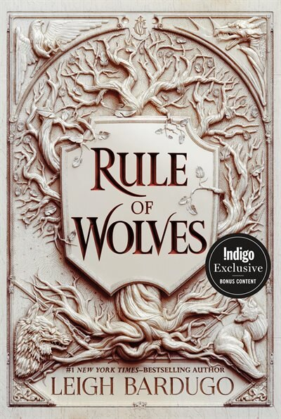 Rule Of Wolves: Indigo Exclusive Edition by Leigh Bardugo