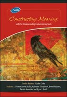 iSkills Constructing Meaning: Skills for Understanding Contemporary Texts Student Resource