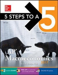 5 Steps to a 5: AP Macroeconomics 2017