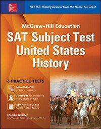 McGraw-Hill Education SAT Subject Test US History 4th Ed