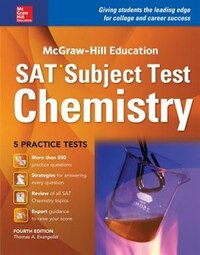 McGraw-Hill Education SAT Subject Test Chemistry 4th Ed.