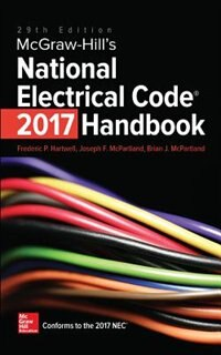 McGraw-Hill's National Electrical Code 2017 Handbook, 29th Edition
