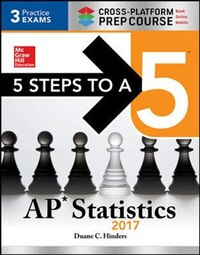 5 Steps to a 5 AP Statistics 2017 Cross-Platform Prep Course
