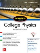 Schaum's Outline of College Physics, 12th Edition: 744 Solved Problems + 25 Videos