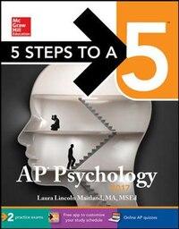 5 Steps to a 5 AP Psychology 2017