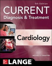 Current Diagnosis and Treatment Cardiology, Fifth Edition