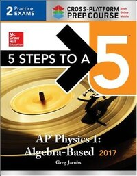 5 Steps to a 5 AP Physics 1:Algebra-Based 2017