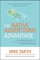 The Native Advertising Advantage: Build Authentic Content That Revolutionizes Digital Marketing And…