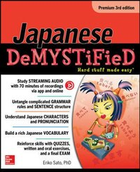 Japanese Demystified, Premium 3rd Edition