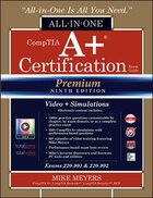 CompTIA A+ Certification All-in-One Exam Guide, Premium Ninth Edition (Exams 220-901 & 220-902…