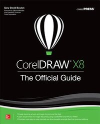 CorelDRAW X8: The Official Guide