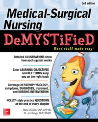 Medical-Surgical Nursing Demystified, Third Edition