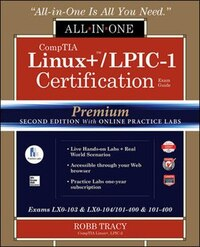 CompTIA Linux+ /LPIC-1 Certification All-in-One Exam Guide, Premium Second Edition with Online…