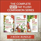 The Complete New Fat Flush Companion Series