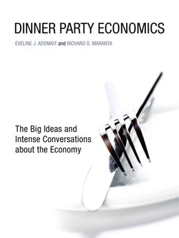 Book Dinner Party Economics by Eveline J. Adomait