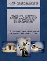 Royal Baking Powder Co V. Emerson U.s. Supreme Court Transcript Of Record With Supporting Pleadings