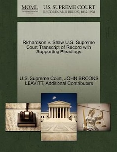 Richardson V. Shaw U.s. Supreme Court Transcript Of Record With Supporting Pleadings
