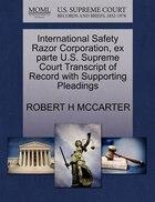 International Safety Razor Corporation, Ex Parte U.s. Supreme Court Transcript Of Record With…