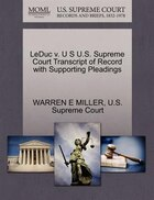 Leduc V. U S U.s. Supreme Court Transcript Of Record With Supporting Pleadings