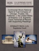 Continental Illinois National Bank & Trust Company Of Chicago, Trustee, Etc., Petitioner, V. The…