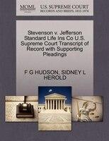 Stevenson V. Jefferson Standard Life Ins Co U.s. Supreme Court Transcript Of Record With Supporting…