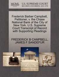 Frederick Barber Campbell, Petitioner, V. The Chase National Bank Of The City Of New York. U.s…