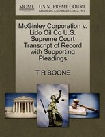 Mcginley Corporation V. Lido Oil Co U.s. Supreme Court Transcript Of Record With Supporting…
