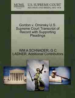 Gordon V. Ominsky U.s. Supreme Court Transcript Of Record With Supporting Pleadings by Wm A Schnader