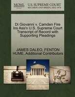 Di Giovanni V. Camden Fire Ins Ass'n U.s. Supreme Court Transcript Of Record With Supporting…