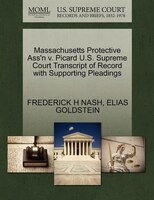 Massachusetts Protective Ass'n V. Picard U.s. Supreme Court Transcript Of Record With Supporting…