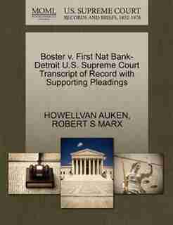 Boster V. First Nat Bank-detroit U.s. Supreme Court Transcript Of Record With Supporting Pleadings by Howellvan Auken