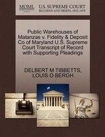 Public Warehouses Of Matanzas V. Fidelity & Deposit Co Of Maryland U.s. Supreme Court Transcript Of…