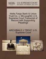 Wells Fargo Bank & Union Trust Co. V. Mclaughlin U.s. Supreme Court Transcript Of Record With…
