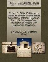 Robert C. Gillis, Petitioner, V. Galen H. Welch, United States Collector Of Internal Revenue, Etc…