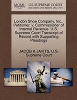 London Shoe Company, Inc., Petitioner, V. Commissioner Of Internal Revenue. U.s. Supreme Court…