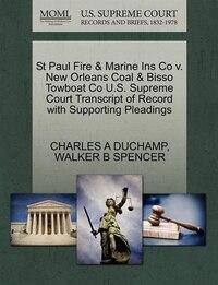 St Paul Fire & Marine Ins Co V. New Orleans Coal & Bisso Towboat Co U.s. Supreme Court Transcript…