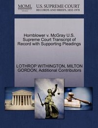 Hornblower V. Mcgray U.s. Supreme Court Transcript Of Record With Supporting Pleadings