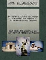 Doehler Metal Furniture Co V. Warren U.s. Supreme Court Transcript Of Record With Supporting…
