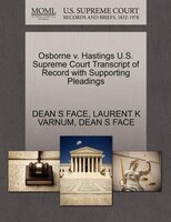 Osborne V. Hastings U.s. Supreme Court Transcript Of Record With Supporting Pleadings