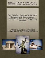 Guy Whiteford, Petitioner, V. The Hecht Company. U.s. Supreme Court Transcript Of Record With…