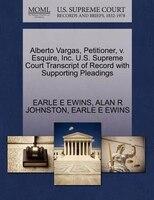 Alberto Vargas, Petitioner, V. Esquire, Inc. U.s. Supreme Court Transcript Of Record With…