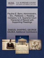 Pauline E. Barry, Administratrix, Etc., Petitioner, V. Reading Company. U.s. Supreme Court…