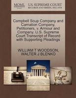 Campbell Soup Company And Carnation Company, Petitioners, V. Armour And Company. U.s. Supreme Court…