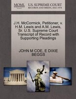 J.h. Mccormick, Petitioner, V. H.m. Lewis And A.m. Lewis, Sr. U.s. Supreme Court Transcript Of…