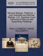 Michael Starego, Petitioner, V. John Soboliski And Michael Stofego. U.s. Supreme Court Transcript…