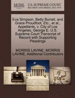 Eva Simpson, Betty Burrell, And Grace Proudfoot, Etc., Et Al., Appellants, V. City Of Los Angeles…